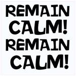 Remain Calm, Remain Calm