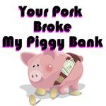 Your Pork Broke My Piggy Bank