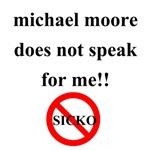 Michael Moore Doesn't Speak for Me