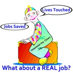 What about a real job?