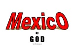 Mexico by God(TM)