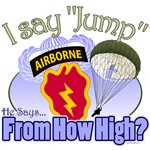 T-shirts, mugs, hats and stickers with text - I Say Jump, he says From How High?