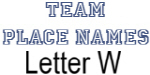 Team Place: Letter W