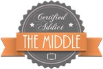 Certified Addict: The Middle