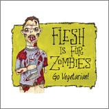 Flesh is for Zombies