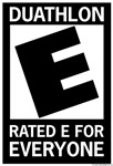 Rated E for Everyone Duathlon
