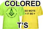 Colored Masonic T's