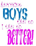 Anything boys can do...