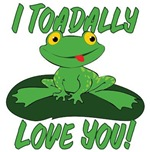 I Toadally Love You