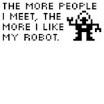 The More I Like My Robot