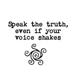 Speak The Truth Quote