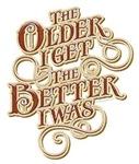 Older Better