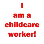 I am a childcare worker!