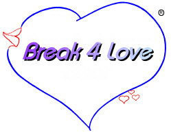 Break 4 Love Gear - CLICK TO BUY!