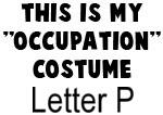 My Profession Costume: Letter P