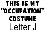 My Profession Costume: Letter J