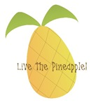 Live the Pineapple!