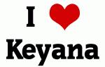 I Love Keyana