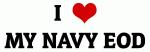 I Love MY NAVY EOD