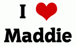 I Love Maddie