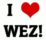 I Love WEZ!