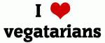 I Love vegatarians