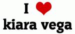 I Love kiara vega