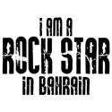 Rock Star In Bahrain T-shirts
