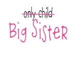 Only Big Sister