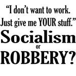 Socialism Robbery