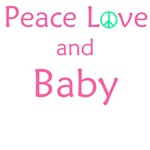 Peace love and baby