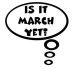 Is it March yet?