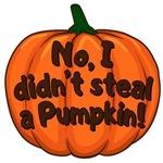 No, I didn't steal a pumpkin