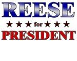 REESE for president