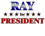 RAY for president