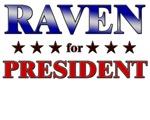 RAVEN for president