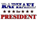 RAPHAEL for president