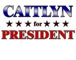 CAITLYN for president