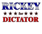 RICKEY for dictator
