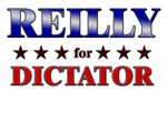 REILLY for dictator
