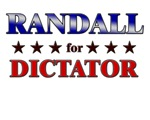 RANDALL for dictator