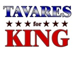 TAVARES for king