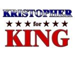 KRISTOPHER for king