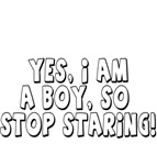 Yes, I am a boy, so stop staring
