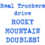 Real Truckers Drive Rocky Mountain Doubles