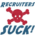Recruiters Suck!