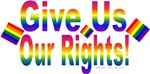 Give Us Our Rights! Design