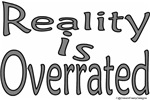 Reality is Overrated Design