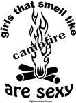 girls that smell like campfire are sexy Design