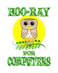 <b>HOO-RAY FOR COMPUTERS</b>